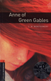 Promocja: Oxford Bookworms Library Third Edition, 2: Anne of Green Gables (Book and CD)